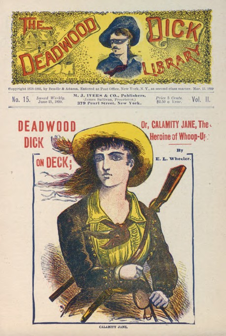 Deadwood Dick on deck, or, Calamity Jane, the heroine of Whoop-up : a story of Dakota cover