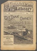 """Git Thar"" Owney, the unknown, or, The boy oarsman-detective's double pull"