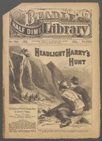 Headlight Harry's hunt, or, The railroad pards' rough run in Satan's camp