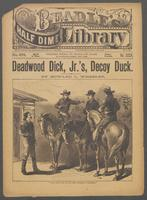 Deadwood Dick, Jr.'s decoy duck, or, The cowboy chief's tenderfoot-tangle