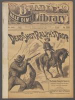 Dead-shot Ralph's drop, or, The cowboy smuggler smash-up