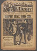 Broadway Billy's French game, or, The miner millionaire among the sharpers of Paris