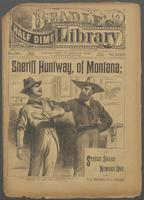 Sheriff Huntway, of Montana, or, Steele Sharp number one