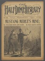 Mustang Merle's mine, or, Dolores Dick and pard