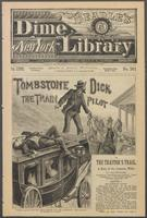 Tombstone Dick, the train pilot, or, The traitor's trail