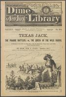 Texas Jack, the prairie rattler, or, The queen of the wild riders