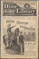 Hark Kenton, the traitor, or, The hunted life