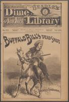 Buffalo Bill's dead shot, or, The skeleton scout of the Colorado