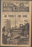 Joe Phenix's lone hand, or, Working a curious clue