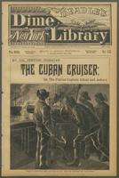 Cuban cruiser, or, The patriot captain afloat and ashore