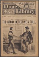 crook detective's pull, or, The round-about-town female reporter