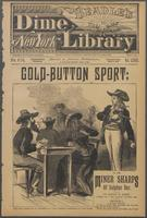 Gold-button sport, or, The miner sharps of Sulphur Bar