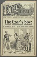 Czar's spy, or, The Nihilist League