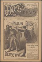 Injun Dick, detective, or, Tracked from the Rockies to New York