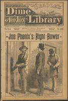 Joe Phenix's right bower, or, The Fifth Avenue police spy