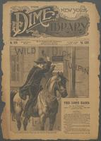 Wild Dick Turpin, the lion of Leadville, or, The lone hand