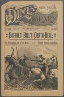 Buffalo Bill's death-deal, or, The wandering Jew of the West