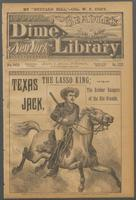 Texas Jack, the Lasso King, or, The robber rangers of the Rio Grande