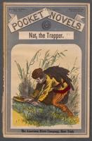 Nat, the trapper and Indian fighter