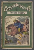 rival trappers, or, Old Pegs, the mountaineer, The
