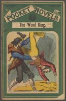 wood king, or, Daniel Boone's last trail, The