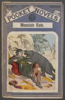 Mountain Kate, or, Love in the trapping-grounds