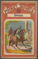 Silverspur, or, The mountain heroine