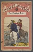 phantom trail, or, The prairie rangers