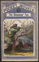 Shawnees' foe, or, The hunter of the Juniata
