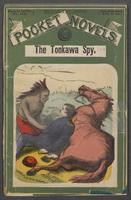 Tonkawa spy, or, The Comanche foray