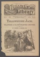 Yellowstone Jack, or, Trappers of the enchanted ground