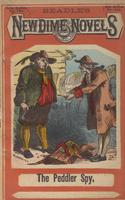 The peddler spy, or, Dutchmen and Yankees