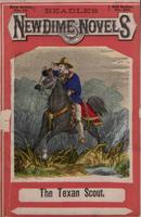 The Texan scout, or, The Jarocho's sister