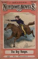 The boy ranger, or, The heiress of the golden horn