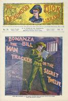 Bonanza Bill, the man tracker, or, The secret twelve