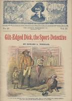 Gilt-edged Dick, the sport detective, or, The road-agent's daughter