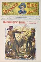 Deadwood Dick's eagles, or, The pards of flood bar