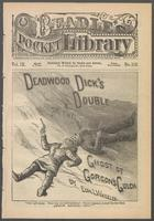 Deadwood Dick's double, or, The ghost of Gorgon's Gulch