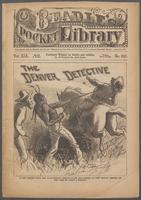 Denver detective, or, Dainty Dot at Gold Gulch