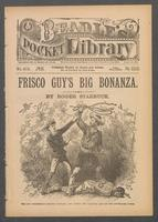 Frisco Guy's big bonanza, or, The boy prospector