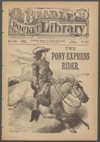 pony-express rider, or, Buffalo Bill's frontier feats