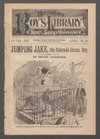 Jumping Jake, the Colorado circus boy, or, The wicked man of Slashaway Bar