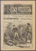 The fortune-hunter, or, Roving Joe, as miner, cowboy, trapper and hunter