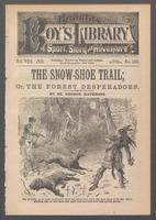 snow-shoe trail, or, The forest desperadoes