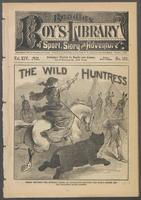 wild huntress, or, Old Grizzly, the bear-tamer