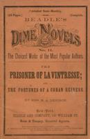 The prisoner of La Vintresse, or, The fortunes of a Cuban heiress