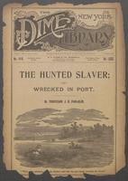 hunted slaver, or, Wrecked in port