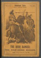 bush ranger, or, The half-breed brigade