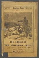 smuggler, or, The skipper's crime