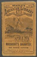 Massasoit's daughter, or, The French captives